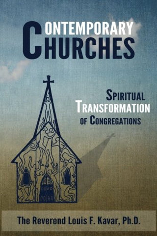 Contemporary Churches: Spiritual Transformation Of Congregations