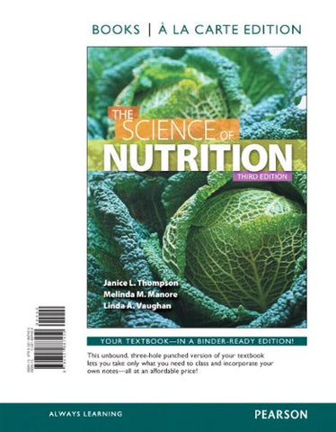 Science Of Nutrition, The, Books A La Carte Edition (3Rd Edition)