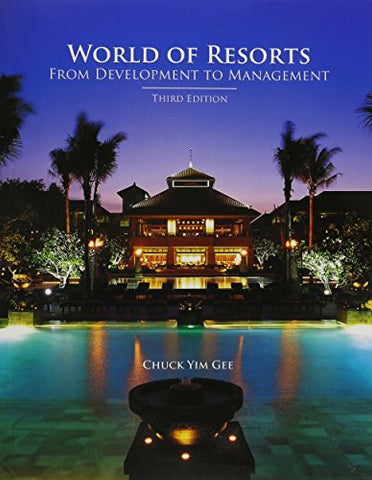 World Of Resorts: From Development To Management