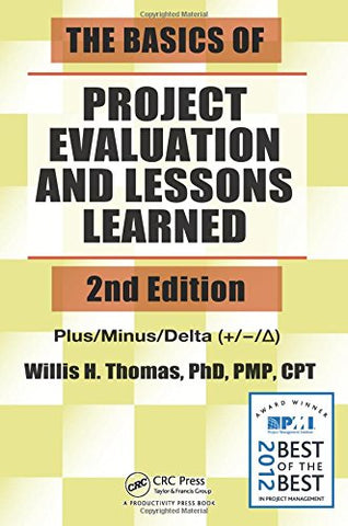 The Basics Of Project Evaluation And Lessons Learned, Second Edition (Basic And Clinical Dermatology)