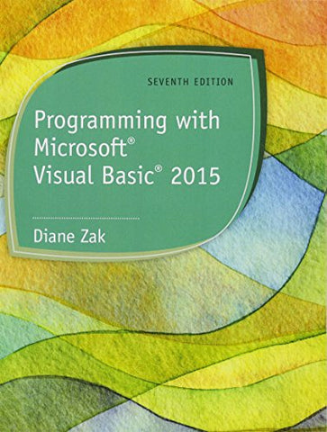 Programming With Microsoft Visual Basic 2015 (Mindtap Course List)