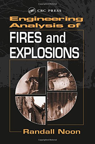 Engineering Analysis Of Fires And Explosions