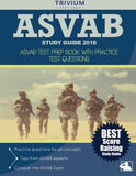 Trivium Asvab Study Guide 2016: Asvab Test Prep Book With Practice Test Questions
