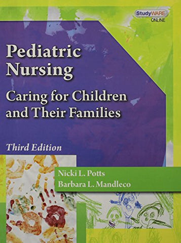 Bundle: Pediatric Nursing: Caring For Children And Their Families, 3Rd + Nursing Coursemate With Ebook Printed Access Card