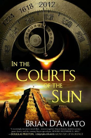 In The Courts Of The Sun (A Jed De Landa Novel)