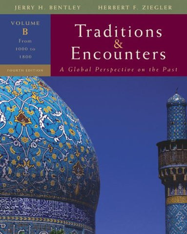 Traditions ; Encounters, Volume B: From 1000 To 1800