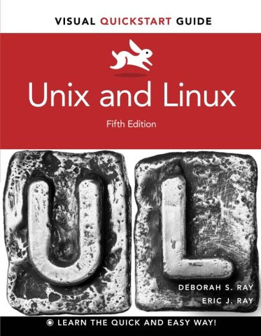 Unix And Linux: Visual Quickstart Guide (5Th Edition)