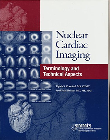 Nuclear Cardiac Imaging: Terminology And Technical Aspects