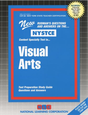 Visual Arts (Nys Teacher Certification) (Nystce (New York State Teacher Certification Exams))