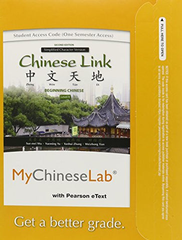 Mylab Chinese With Pearson Etext - Access Card - For Chinese Link: Level 1 Simplified Character Version (One Semester Access) (2Nd Edition)