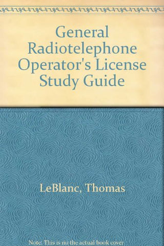General Radiotelephone Operator'S License Study Guide