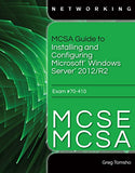 Mcsa Guide To Installing And Configuring Microsoft Windows Server 2012/R2, Exam 70-410 (Mindtap Course List)