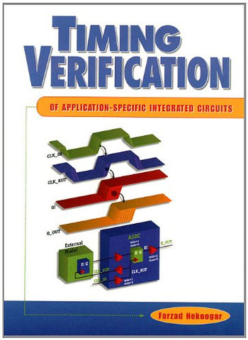 Timing  Verification Of Application-Specific Integrated Circuits (Asics)