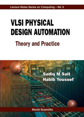 Vlsi Physical Design Automation: Theory And Practice