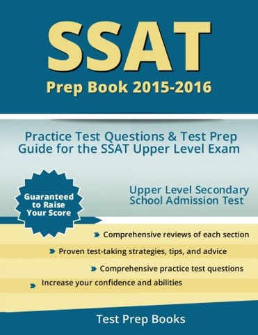 Ssat Prep Book 2015-2016: Practice Test Questions & Test Prep Guide For The Ssat Upper Level Exam