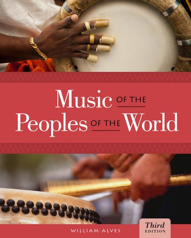 Bundle: Music Of The Peoples Of The World, 3Rd + Music Coursemate With Ebook Printed Access Card