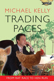Trading Paces: From Rat Race To Hen Run