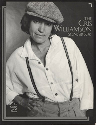 The Cris Williamson Songbook For Guitar And Piano