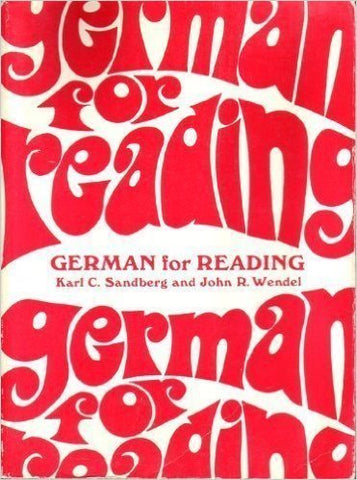 German For Reading : A Programmed Approach For Graduate And Undergraduate Reading Courses