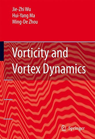 Vorticity And Vortex Dynamics