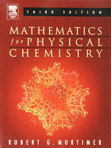 Mathematics For Physical Chemistry, Third Edition