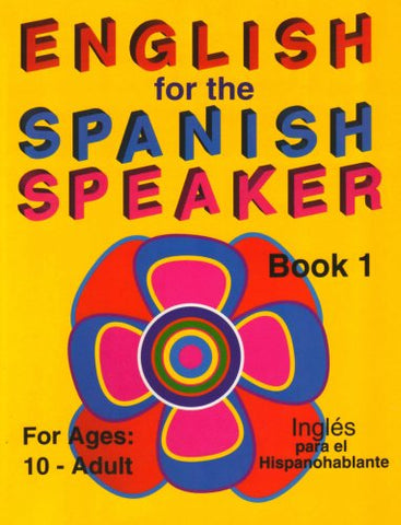 English For The Spanish Speaker, Book 1