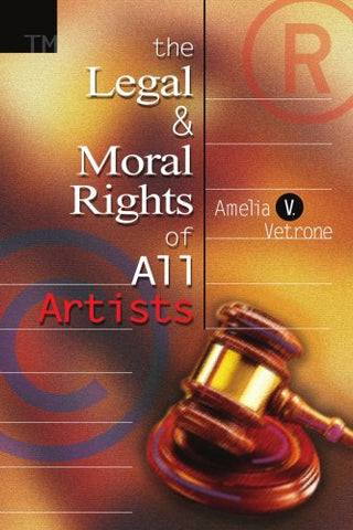 The Legal And Moral Rights Of All Artists