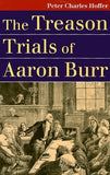 The Treason Trials Of Aaron Burr (Landmark Law Cases And American Society)