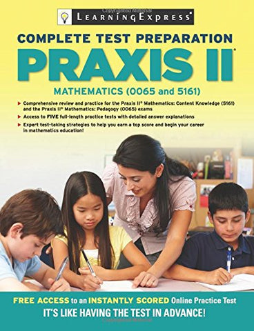 Praxis Ii: Mathematics (0065 And 5161)