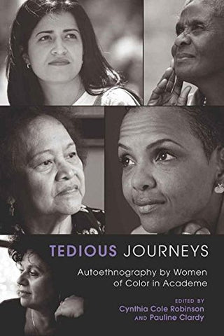 Tedious Journeys: Autoethnography By Women Of Color In Academe (Counterpoints)
