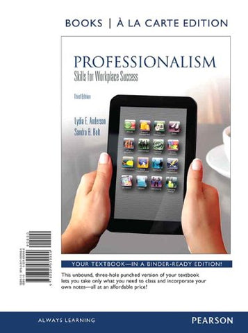 Professionalism: Skills For Workplace Success, Student Value Edition (3Rd Edition)