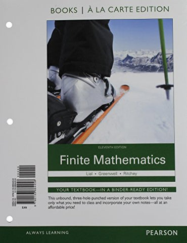 Finite Mathematics, Books A La Carte Plus Mylab Math Access Card Package (11Th Edition)