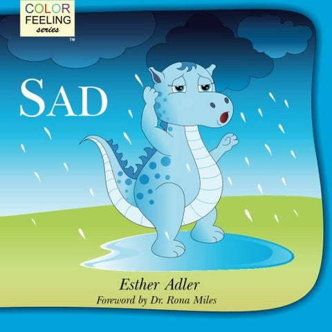 Sad: Helping Children Cope With Sadness (Colorfeeling) (Volume 2)