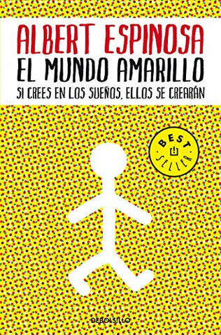 El Mundo Amarillo: Como Luchar Para Sobrevivir Me Ense A Vivir / The Yellow World: How Fighting For My Life Taught Me How To Live (Spanish Edition)