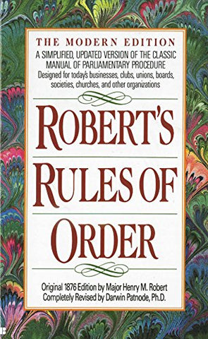 Robert'S Rules Of Order: A Simplified, Updated Version Of The Classic Manual Of Parliamentary Procedure