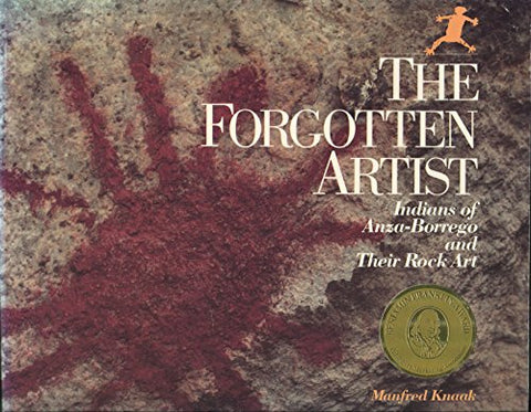 The Forgotten Artist: Indians Of Anza-Borrego And Their Rock Art