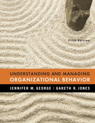 Understanding And Managing Organizational Behavior (5Th Edition)