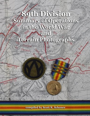 89Th Division Summary Of Operations In The World War And Terrain Photographs