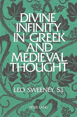 Divine Infinity In Greek And Medieval Thought