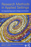 Research Methods In Applied Settings: An Integrated Approach To Design And Analysis, Third Edition