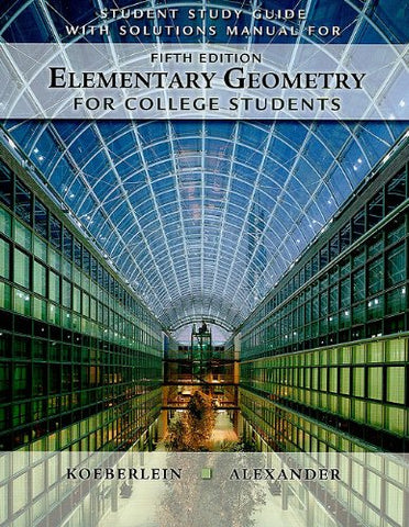 Student Study Guide With Solutions Manual For Elementary Geometry For College Students, 5Th