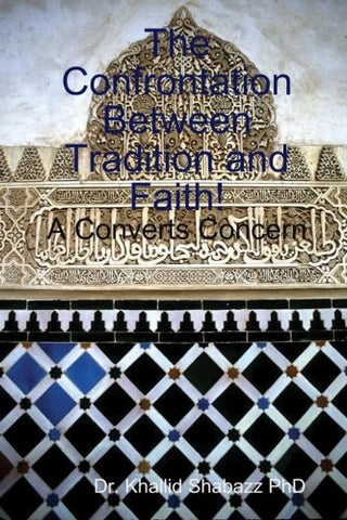 The Confrontation Between Tradition And Faith.