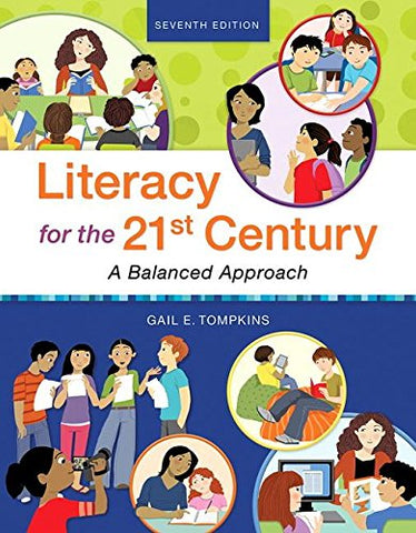 Revel For Literacy For The 21St Century: A Balanced Approach With Loose-Leaf Version (7Th Edition) (What'S New In Literacy)