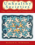 Unhealthy Societies: The Afflictions Of Inequality
