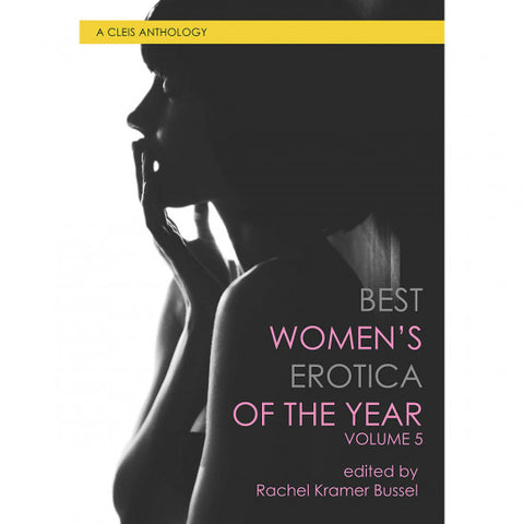 Best Women's Erotica of the Year Vol 5