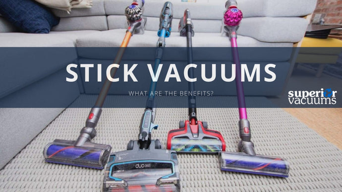 The Benefits of a Stick Vacuum