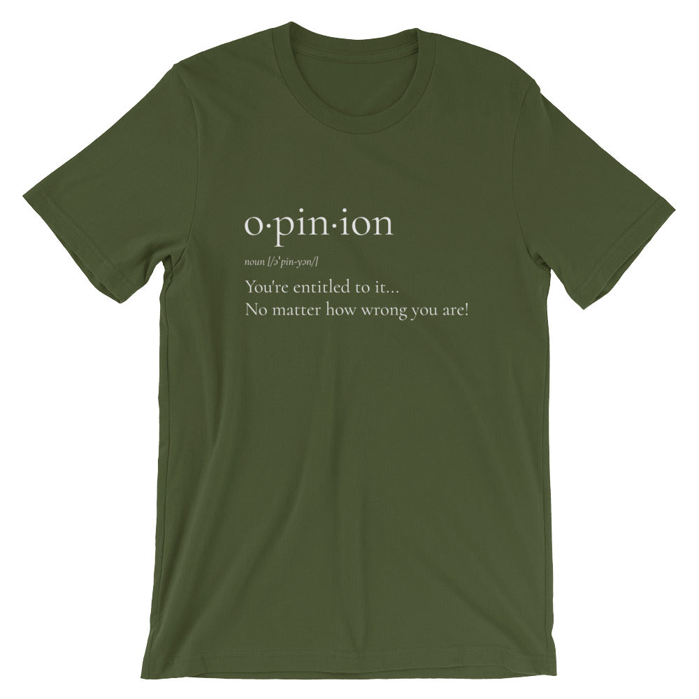 """Opinion..."" - Unisex Short-Sleeve T-Shirt"