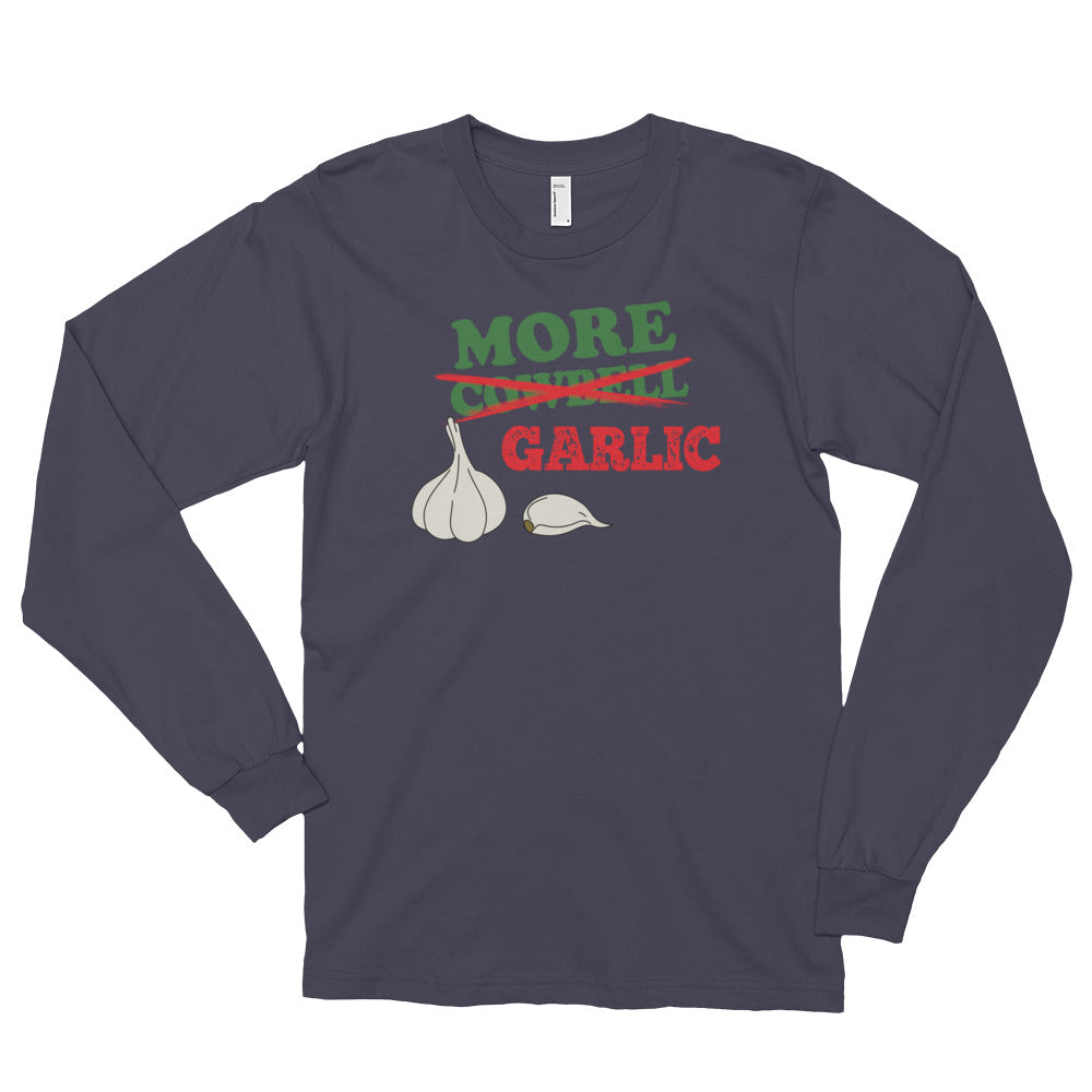 More Garlic Long sleeve t-shirt (unisex)