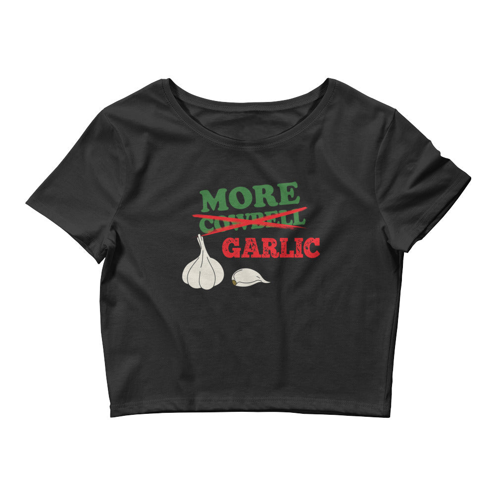 More Garlic Women's Crop Tee