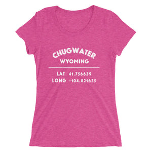 """Chugwater, Wyoming""- Ladies' short sleeve t-shirt"